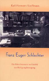 Kauffmann Schlachter Biographie