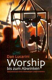 Lucarini Worship