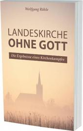 Landeskirche-ohne-Gott-Wolfgang-Ruehle